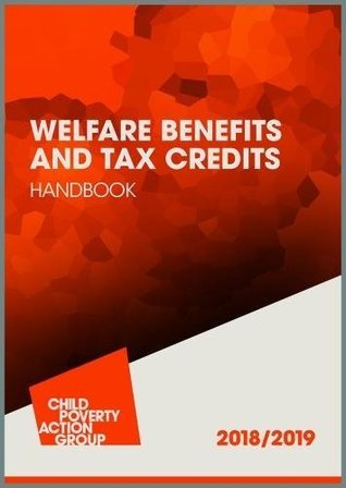 Welfare Benefits and Tax Credits Handbook: 2018/2019