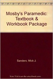 Mosby's Paramedic: Textbook & Workbook Package