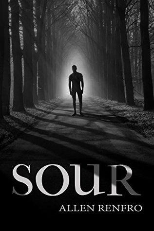 Sour by Allen Renfro