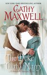 The Duke That I Marry (The Spinster Heiresses, #3)