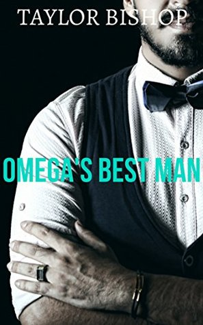 Omega's Best Man (Westwood Brothers #1)