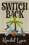 Switch Back (An Elliott Lisbon Mystery Book 0)