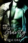Defying Gravity (Love By Chance #2)
