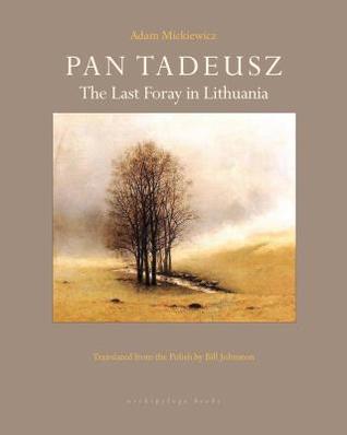 Pan Tadeusz by Adam Mickiewicz