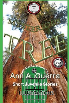 Mysterious Tree: Story No. 31 from Book 3 of the Thousand and One Days