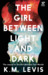 The Girl Between Light and ...