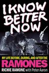 Too Tough to Die: My Life Before, During, and After the Ramones