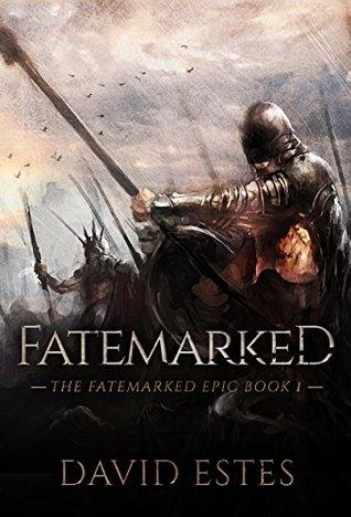 Fatemarked (The Fatemarked Epic, #1)