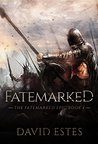 Fatemarked (The Fatemarked Epic, #1)