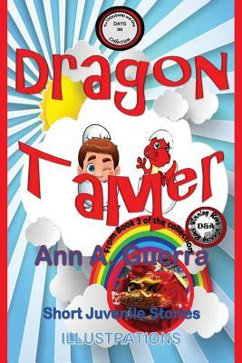 Dragon Tamer: Story No. 30 from Book 3 of the Thousand and One Days