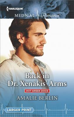 Back in Dr. Xenakis' Arms by Amalie Berlin