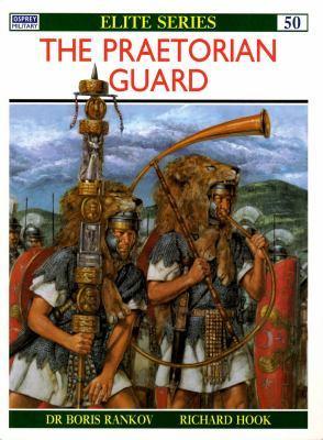 The Praetorian Guard (Osprey Elite #50)