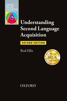 Understanding Second Language Acquisition: Second Edition por Rod Ellis