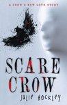 Scare Crow: A Crow'S Row Love Story