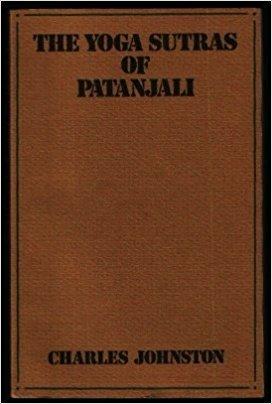 The Yoga Sutras Of Patanjali: The Book Of The Spiritual Man: An Interpretation