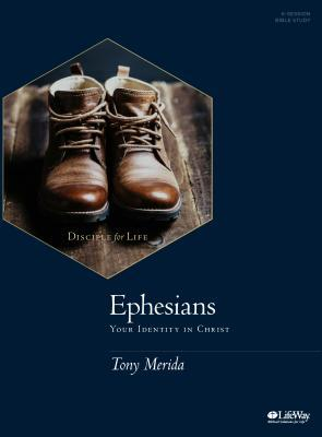 Ephesians - Bible Study Book: Your Identity in Christ