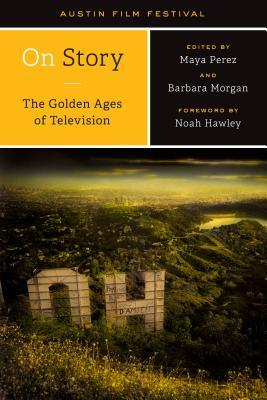On Story--The Golden Ages of Television