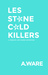 Les Stone Cold Killers by A.  Ware