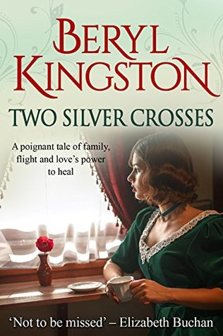 Two Silver Crosses: A heartwarming family saga of love and war