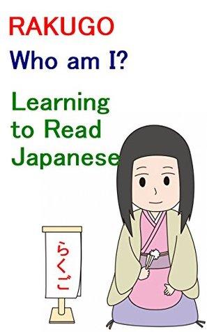 Japanese Culture: RAKUGO: Who am I: Learning to Read Japanese: Level 2: Elementary Reading