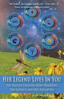 Her Legend Lives in You: The Untold Goddess Story