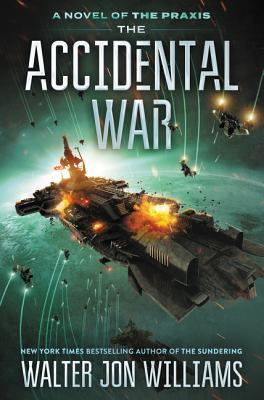 The Accidental War (Dread Empire's Fall #4)