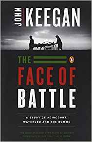 Book Review: The Face of Battle by John Keegan