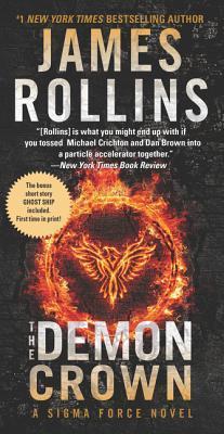 The Demon Crown (Sigma Force, #13) par James Rollins