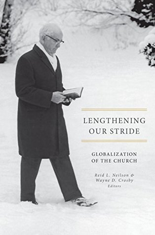 Lengthening Our Stride: Globalization of the Church