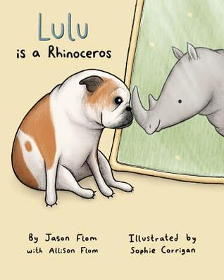 Lulu Is a Rhinoceros