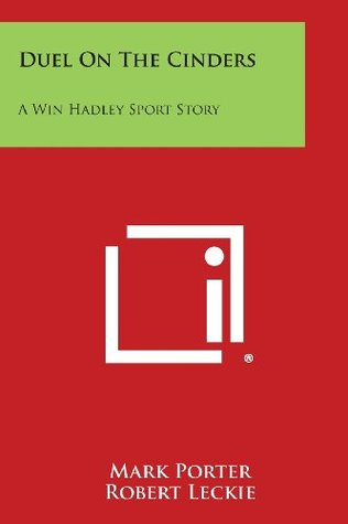 Duel on the Cinders: A Win Hadley Sport Story