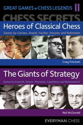 Great Games by Chess Legends por Craig Pritchett, Neil McDonald