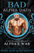 Alpha's War (Bad Boy Alphas, #7)