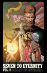 Seven to Eternity, Vol. 2: Ballad of Betrayal