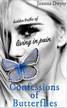Confessions of Butterflies by Joanna Dwyer