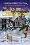 'Twas the Knife Before Christmas (A Christmas Tree Farm Mystery, #2)