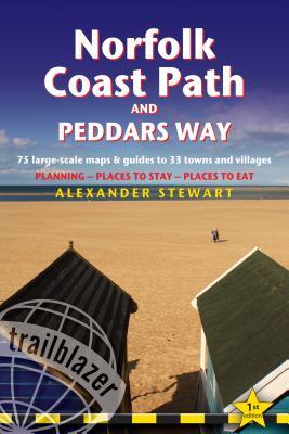 Norfolk Coast Path & Peddars Way: Knettishall Hall to Cromer & Great Yarmouth - Includes 75 Large-Scale Walking Maps & Guides to 33 Towns and Villages - Planning, Places to Stay, Places to Eat