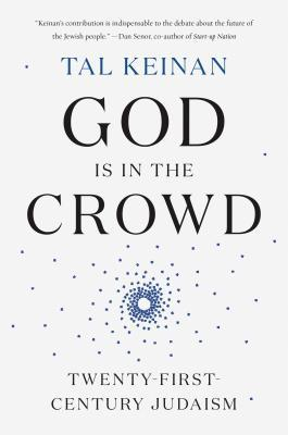 God Is in the Crowd: A Model for Post-Diaspora Judaism