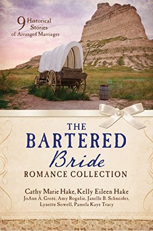 The Bartered Bride Romance Collection 9 Historical Stories Of