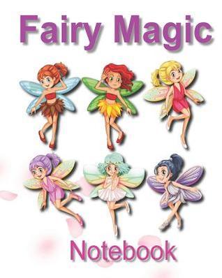Magic Fairy Notebook: Capture Your Imagination