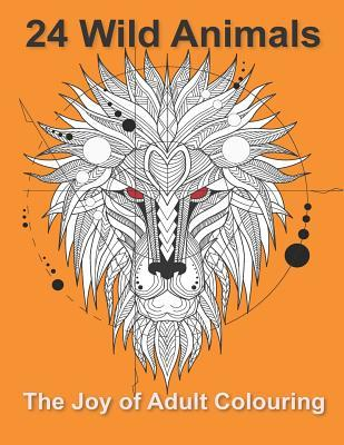 24 Wild Animals: The Joy of Adult Colouring