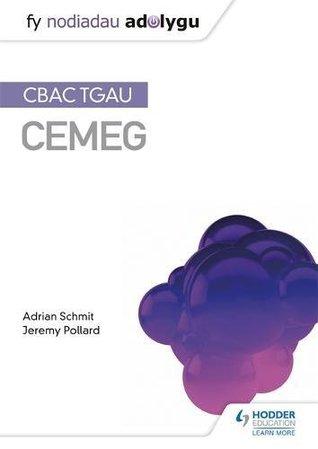 Fy Nodiadau Adolygu: CBAC TGAU Cemeg (My Revision Notes: WJEC GCSE Chemistry, Welsh-language Edition)