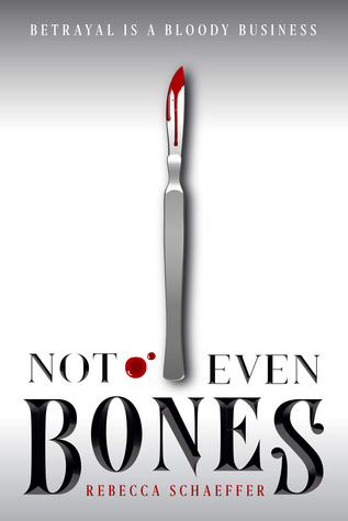 Not Even Bones (Market of Monsters, #1)