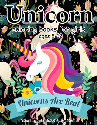 Unicorn Coloring Books for Girls Ages 8-12: Unicorn Coloring Book for Girls, Little Girls, Kids: New Best Relaxing, Fun and Beautiful Coloring Pages Birthday Gifts for Girls .. Ages 2-4, 4-8, 9-12, Little Teen