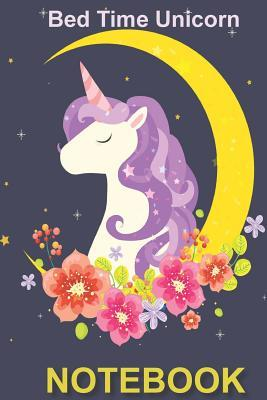 Bed Time Unicorn: Record Your Dreams