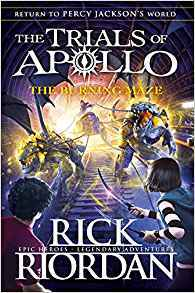 The Burning Maze (The Trials of Apollo #3)