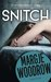 Snitch by Margje Woodrow