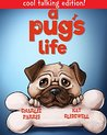 A Pug's Life: cool talking interactive edition