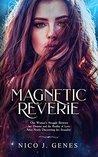 Magnetic Reverie (The reverie, #1)
