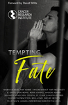 Tempting Fate: A Charity Anthology benefiting Cancer Research Institute